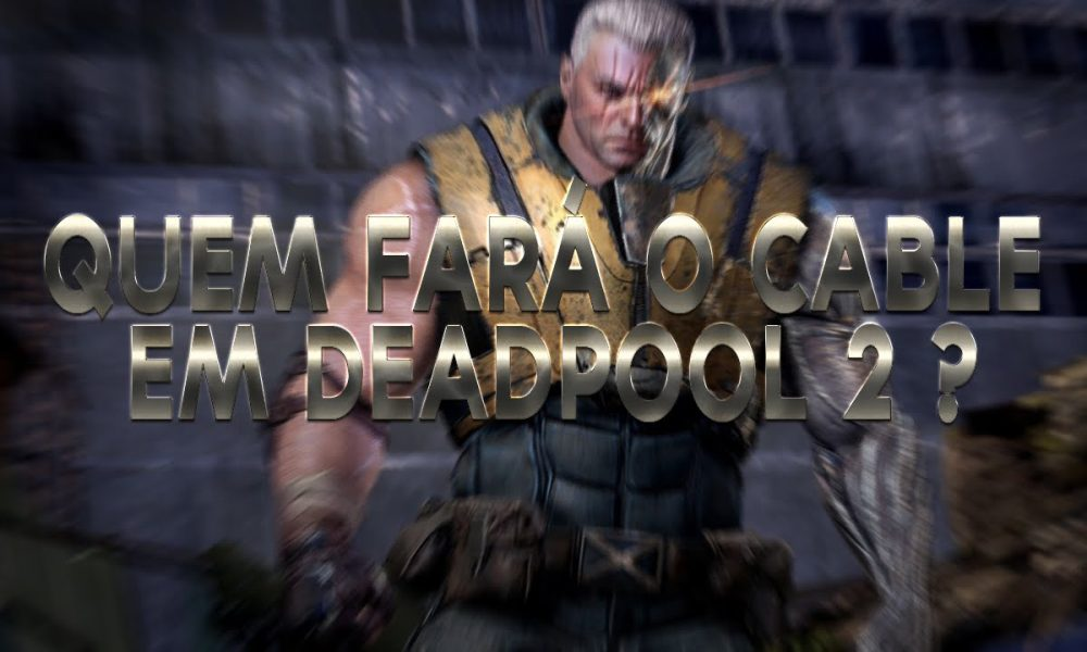 Cable: Das HQs para Deadpool 2