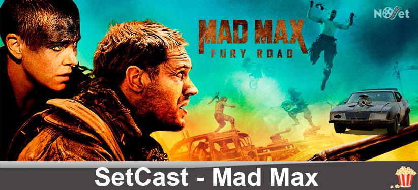SetCast 20 – Mad Max: Estrada da Fúria!