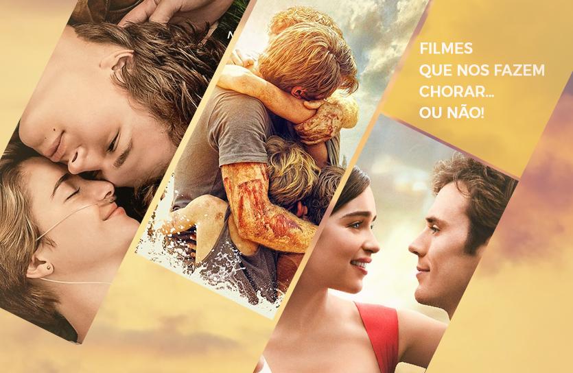 Filmes que nos fazem chorar… ou não!