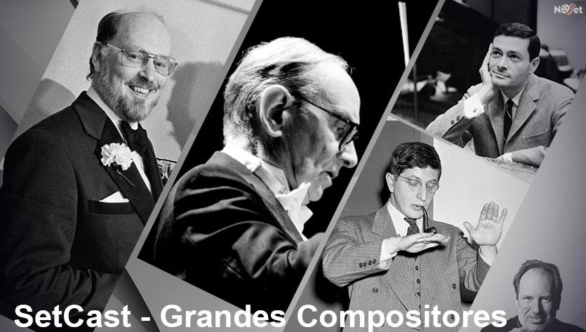 SetCast 07 – Grandes Compositores