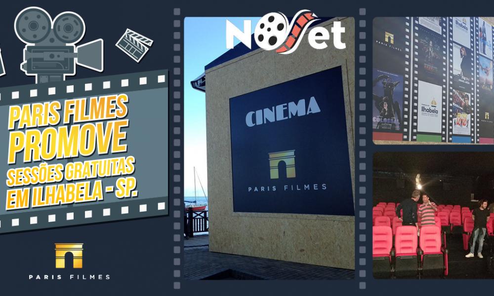 Paris Filmes exibe sessões gratuitas de cinema em Ilhabela.