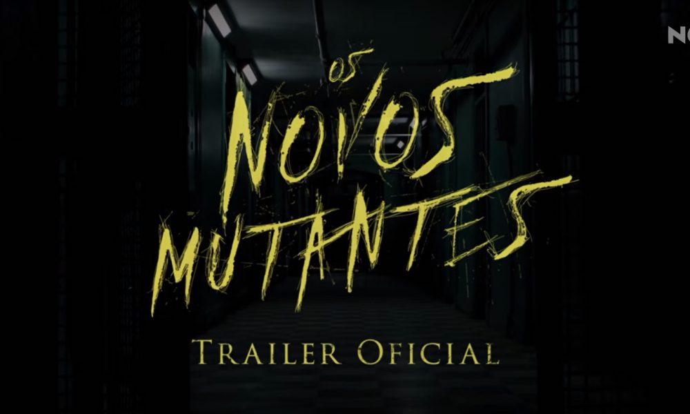 Novos Mutantes: análise completíssima do primeiro trailer.