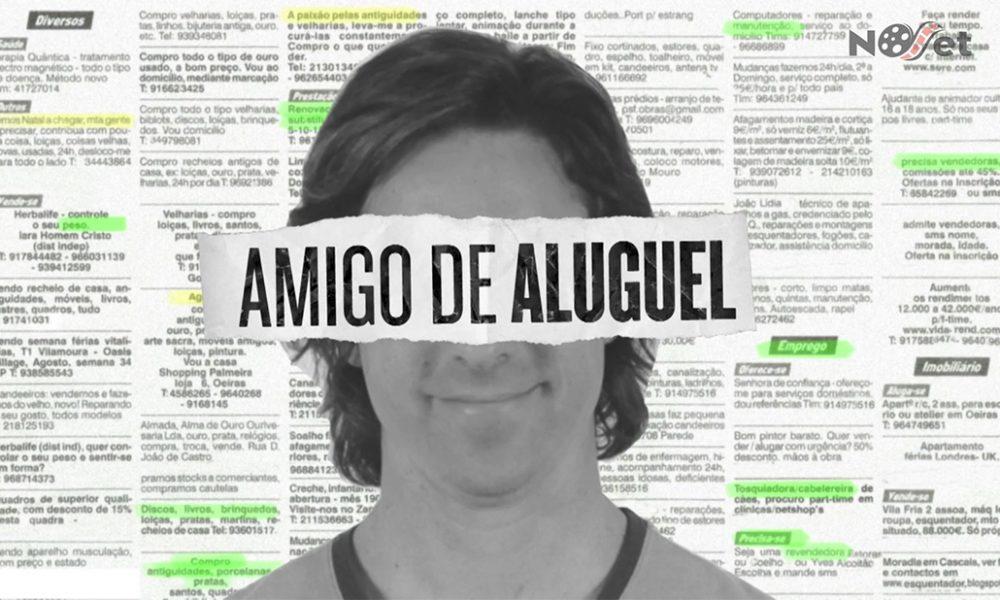 """Atuação real – """"Amigo de Aluguel"""""""