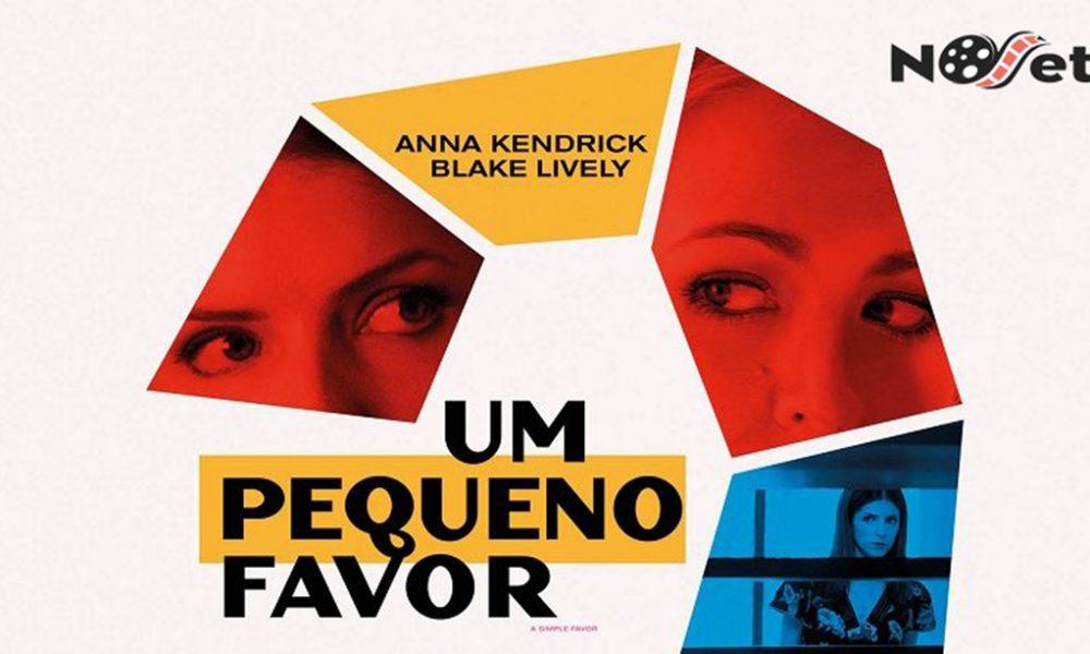 Um Pequeno Favor: humor, intriga e muita diversão em um filme surpreendente.