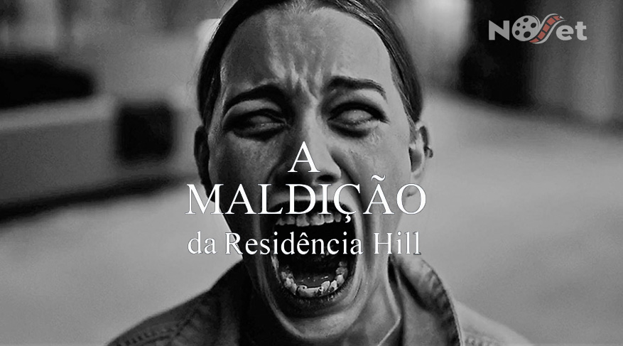 A Maldição da Residência Hill. Mistério, medo e inteligência na melhor série de terror de 2018.