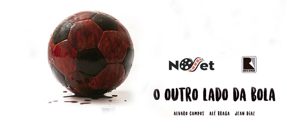 O outro lado da bola. Orgulho, preconceito e verdades no mundo do futebol.