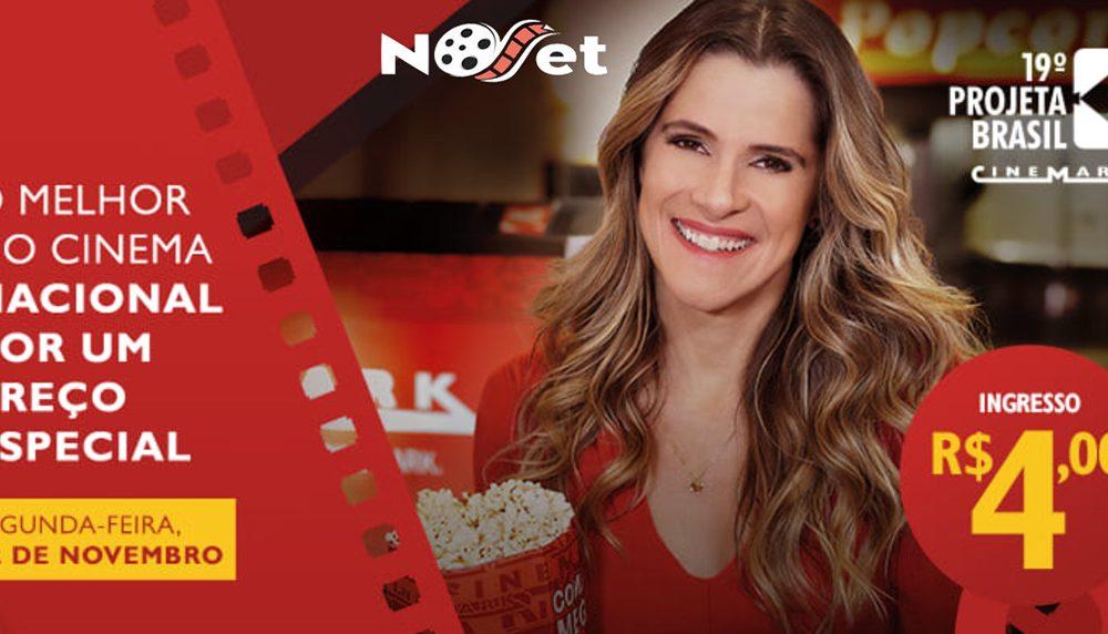 12 de novembro tem cinema nacional baratinho no Projeta Brasil da rede Cinemark!!!