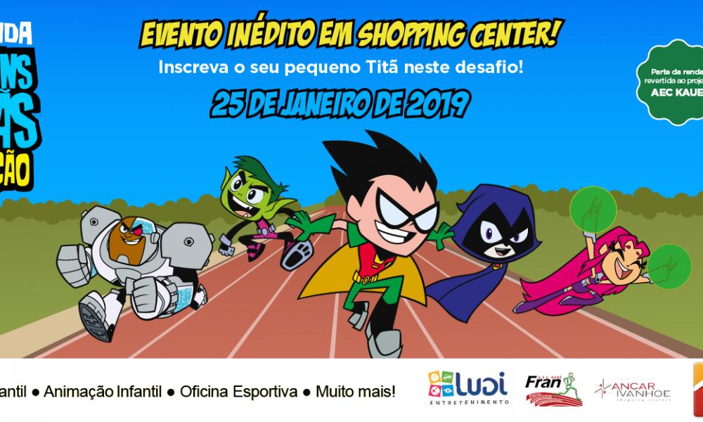 Jovens Titãs em Ação é tema da Corrida Infantil no Shopping Metrô Itaquera