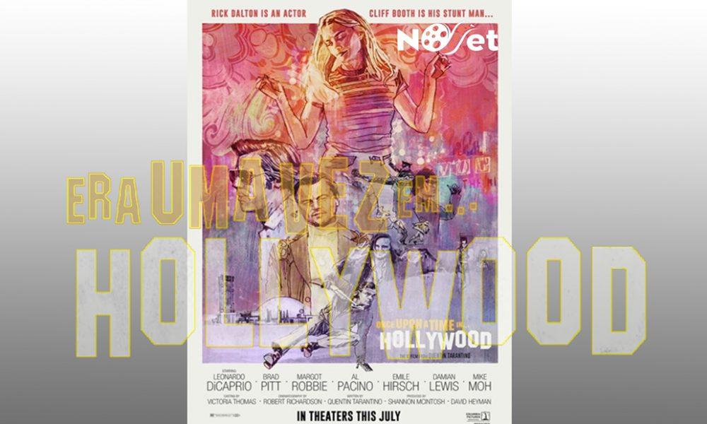 Era uma vez em… Hollywood. Tarantino usa humor e bom cinema para recontar a História.
