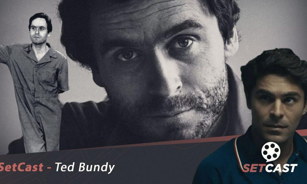 SetCast 192 – Ted Bundy