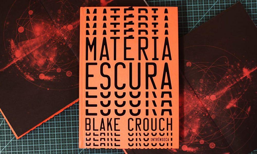 """Resenha do livro """"Matéria Escura"""", de Blake Crouch, da Intrínseca"""