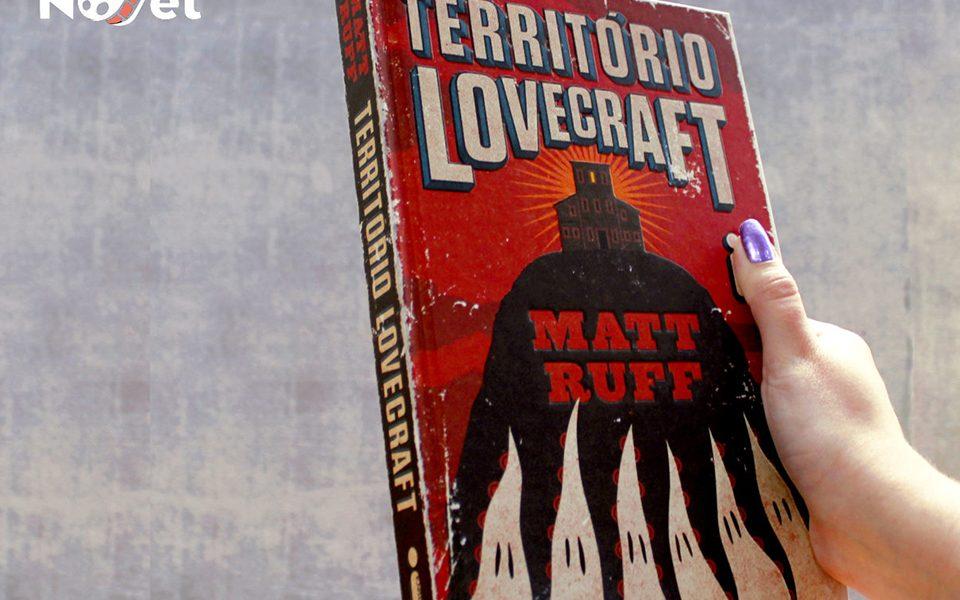 Lançamento da editora Intrínseca: Território Lovecraft, de Matt Ruff