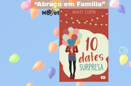 "Abraço em família – ""10 Dates Surpresa"""