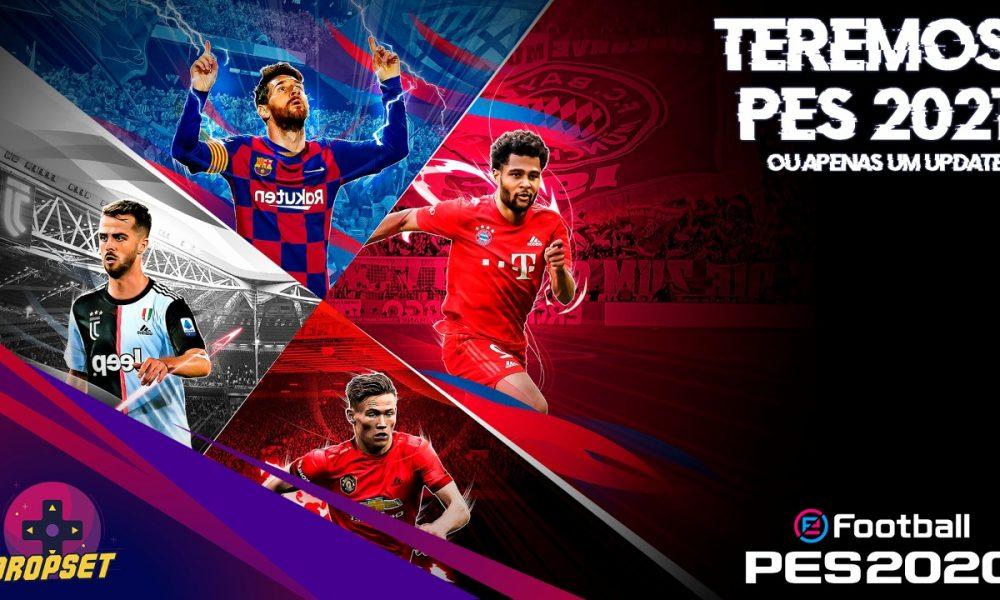 DropSet #09 – EFootball Pro Evolution Soccer 2020