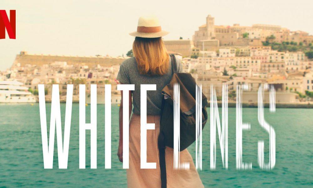 White Lines: Série da Netflix (2020)