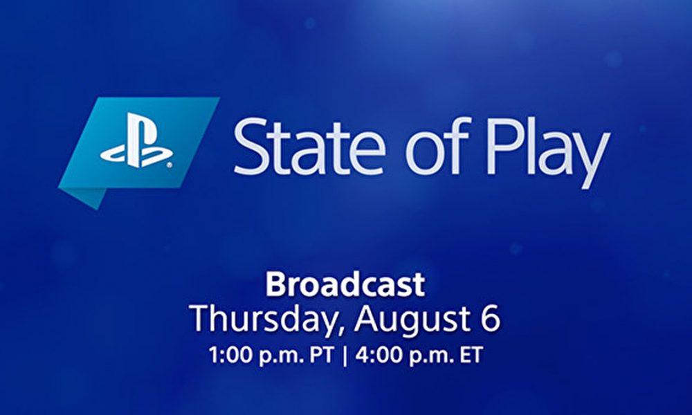 O State of Play está de volta nesta quinta-feira, 6 de agosto