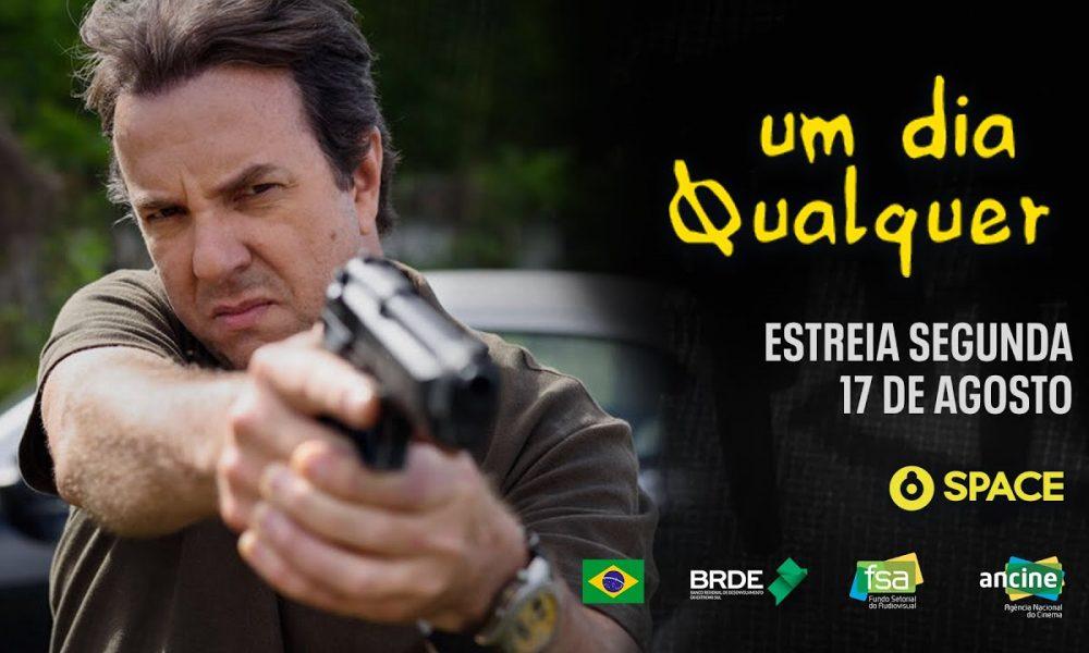 """""""Um dia Qualquer"""" terá pré-estreia no Youtube do canal SPACE no dia 08 de agosto"""
