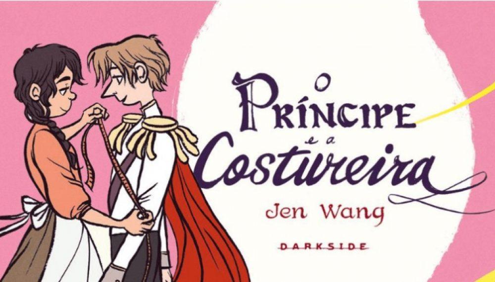 'O Príncipe e a Costureira', graphic novel de Jen Wang publicada pela DarkSide, vai virar musical pela Universal