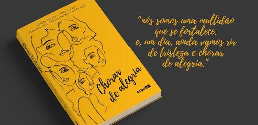 """Um livro para quem sente demais – """"Chorar de Alegria"""""""