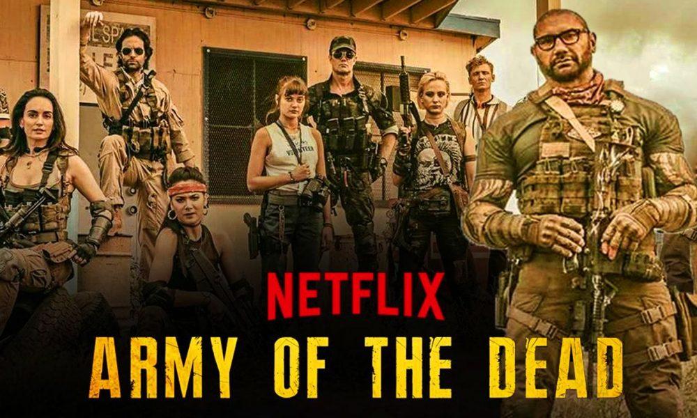 Army Of The Dead: Invasão em Las Vegas, dirigido por Zack Snyder e estrelando Dave Bautista