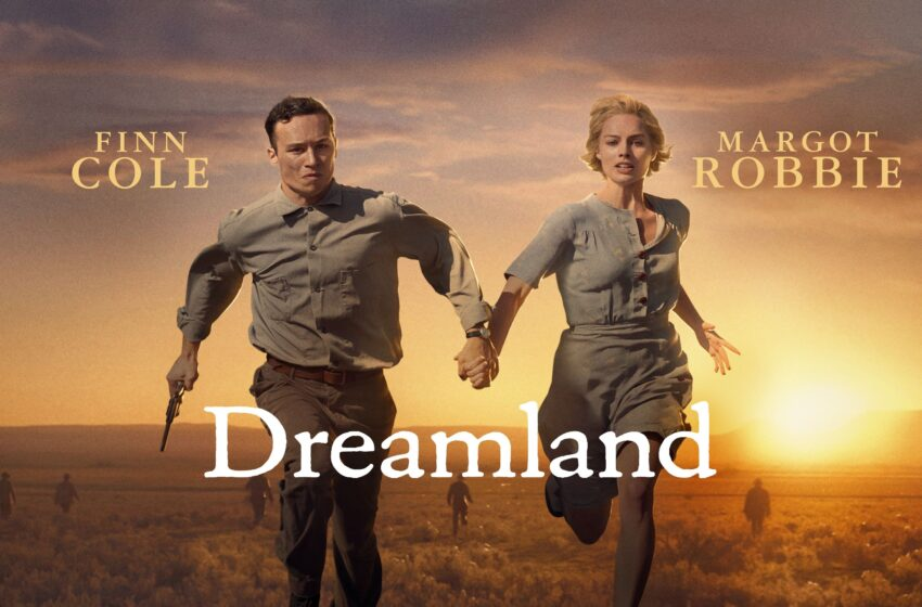 """Sonho de Fora da Lei – """"Dreamland"""""""