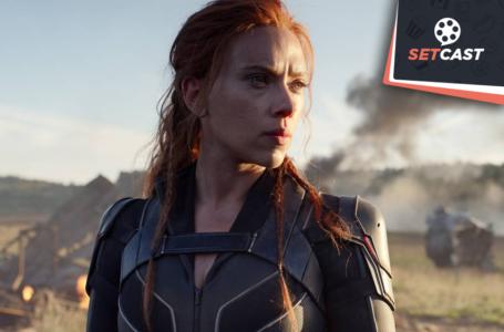 SetCast 280 – Viúva Negra, a Marvel errou feio!