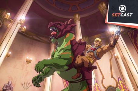 SetCast 284 – Mestres do Universo e cadê o He-Man?