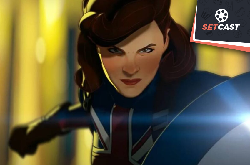 SetCast 288 – What If…?, Capitão Carter, T'Challa das galáxias e o Fury cagou no pau.