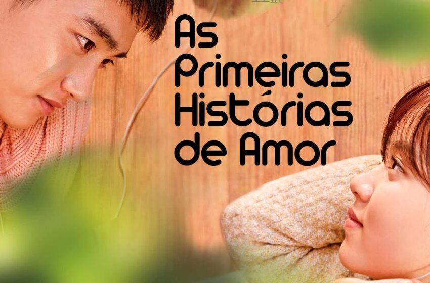 """Poeira ao vento – """"As Primeiras Histórias de Amor"""""""